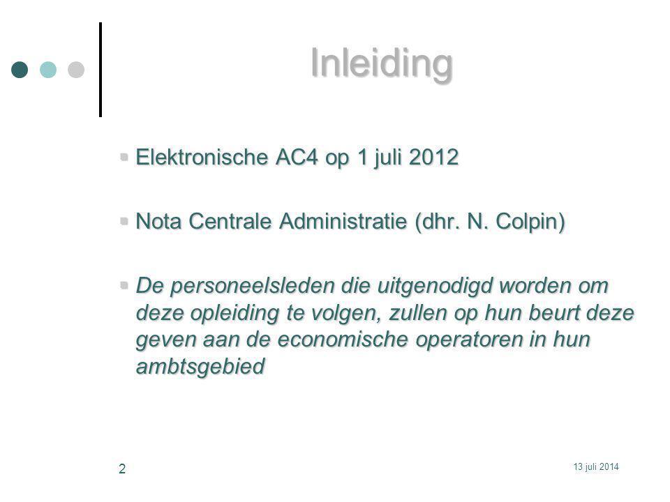 Inleiding Elektronische AC4 op 1 juli 2012