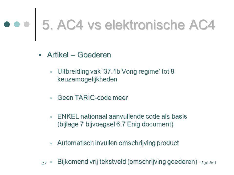 5. AC4 vs elektronische AC4 Artikel – Goederen