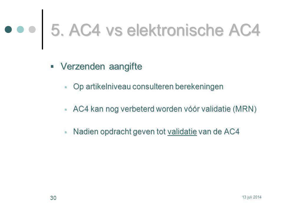 5. AC4 vs elektronische AC4 Verzenden aangifte