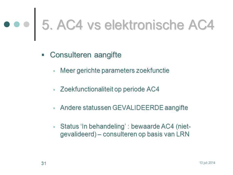 5. AC4 vs elektronische AC4 Consulteren aangifte