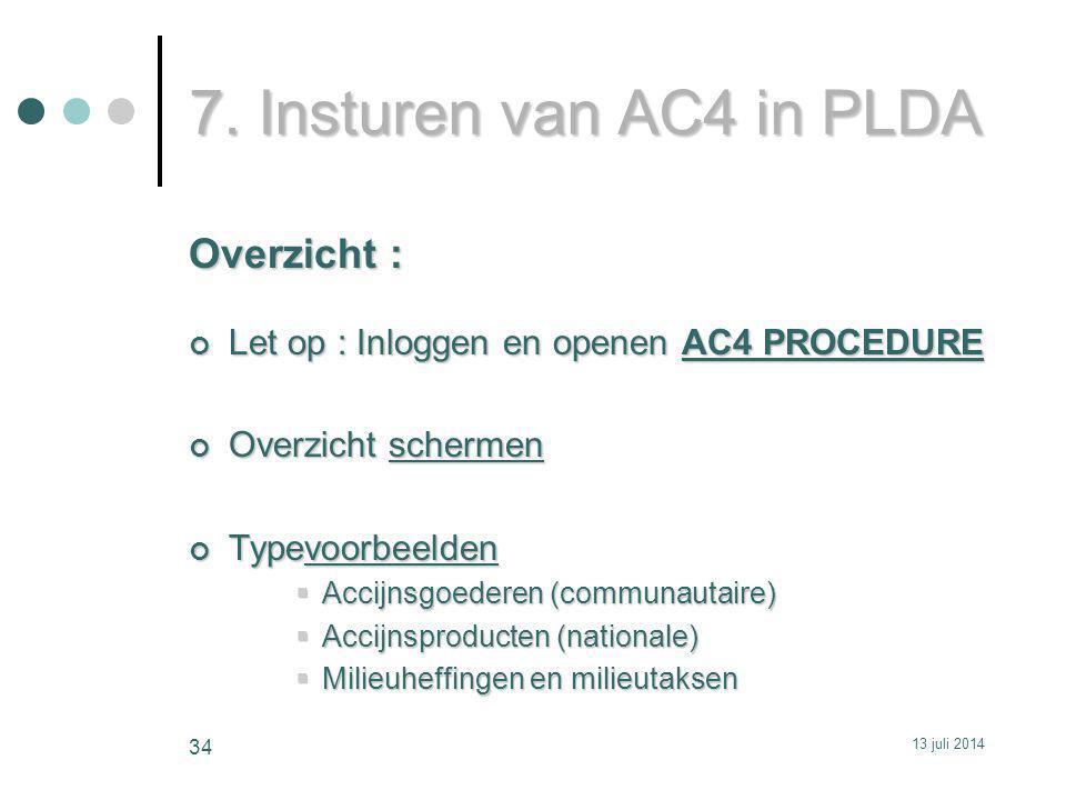 7. Insturen van AC4 in PLDA Overzicht :