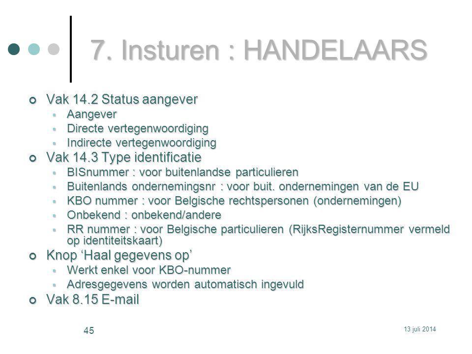 7. Insturen : HANDELAARS Vak 14.2 Status aangever