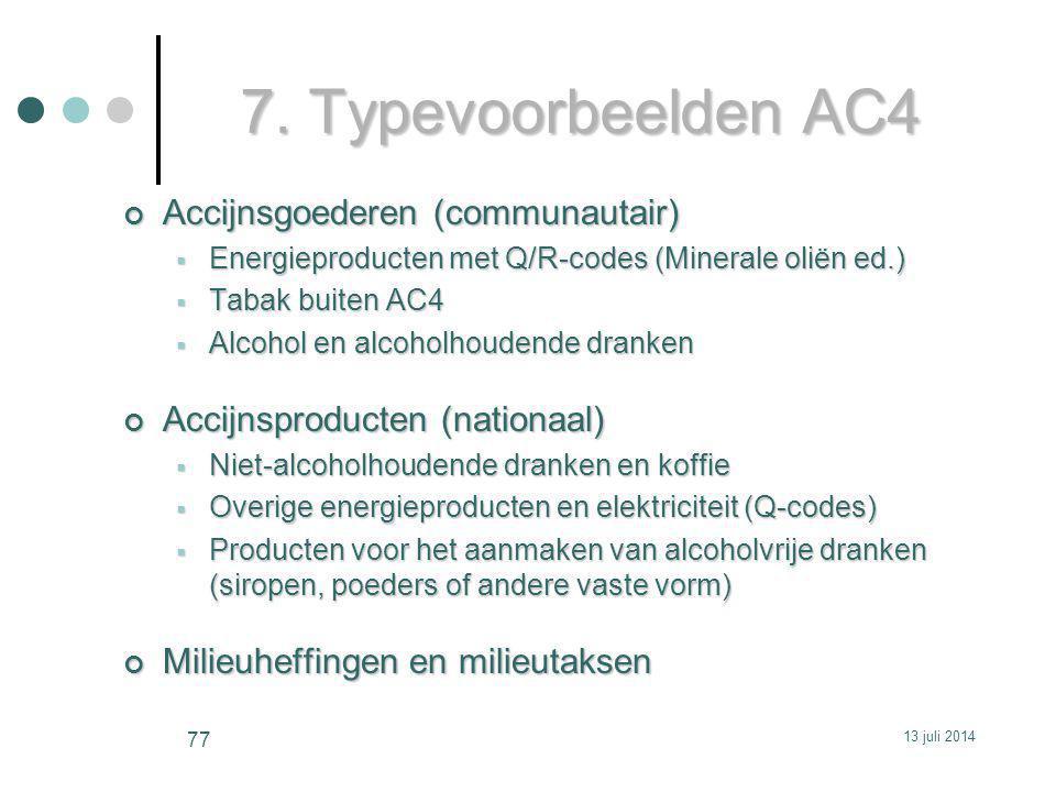 7. Typevoorbeelden AC4 Accijnsgoederen (communautair)