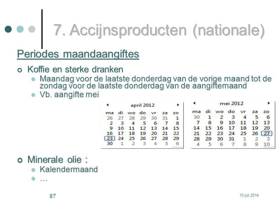 7. Accijnsproducten (nationale)