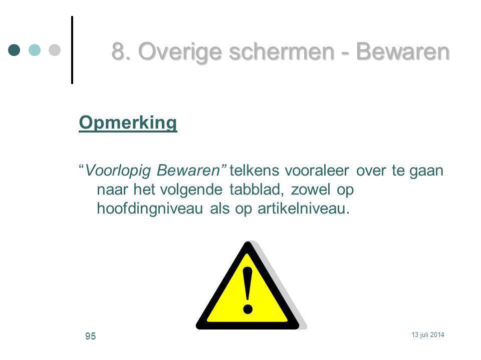 8. Overige schermen - Bewaren