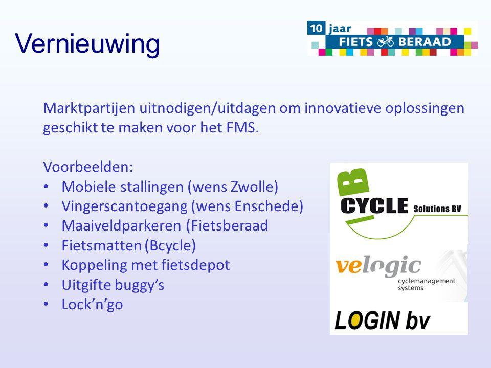 Vernieuwing Marktpartijen uitnodigen/uitdagen om innovatieve oplossingen geschikt te maken voor het FMS.