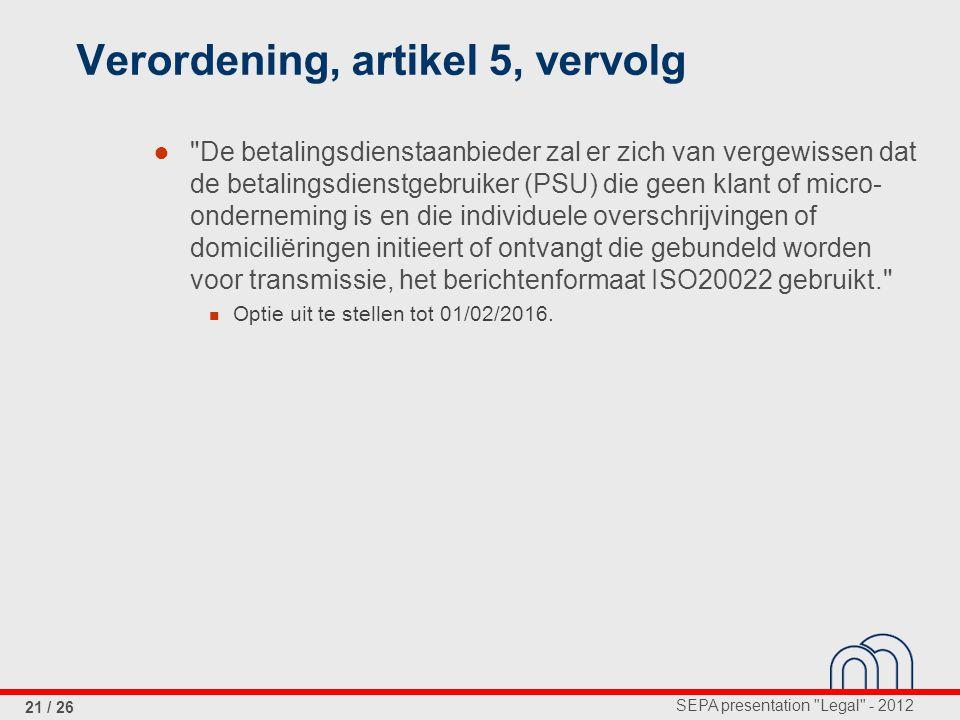 Verordening, artikel 5, vervolg