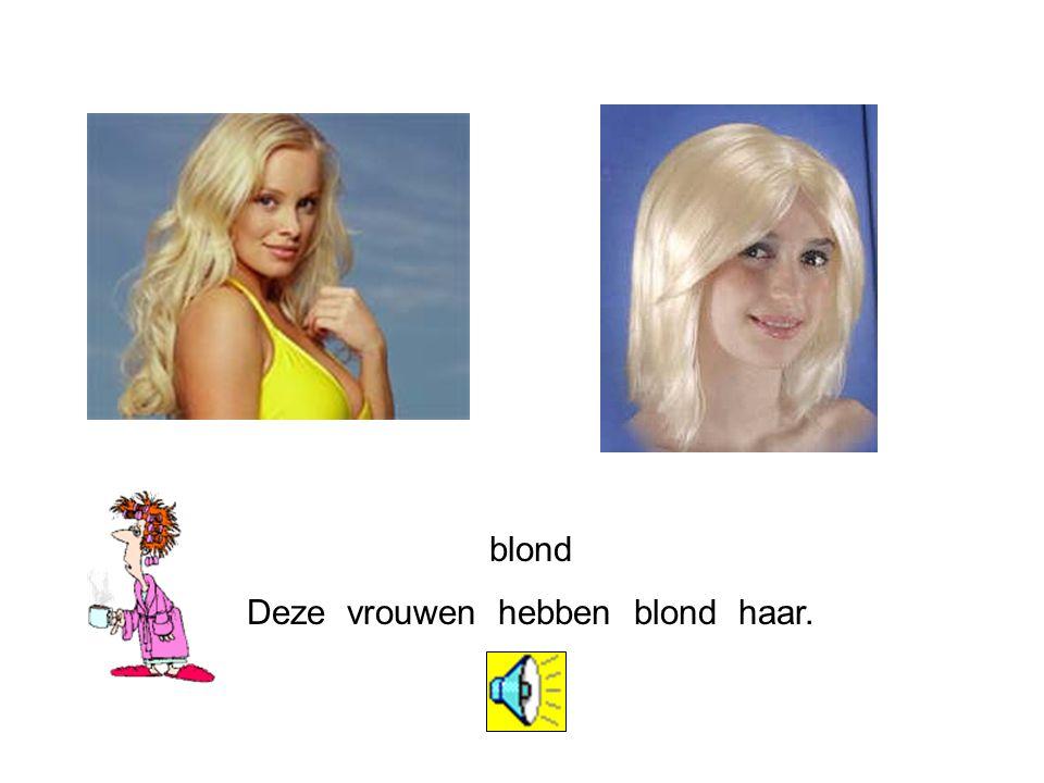 Deze vrouwen hebben blond haar.