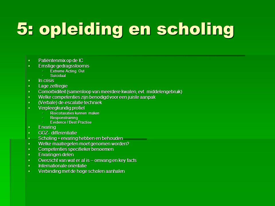 5: opleiding en scholing