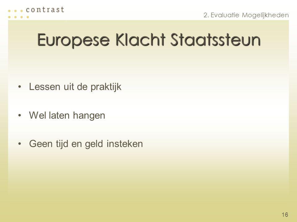 Europese Klacht Staatssteun
