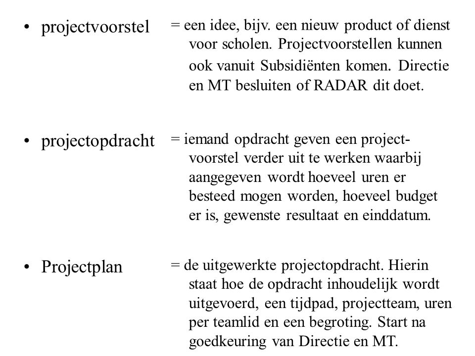 projectvoorstel projectopdracht Projectplan