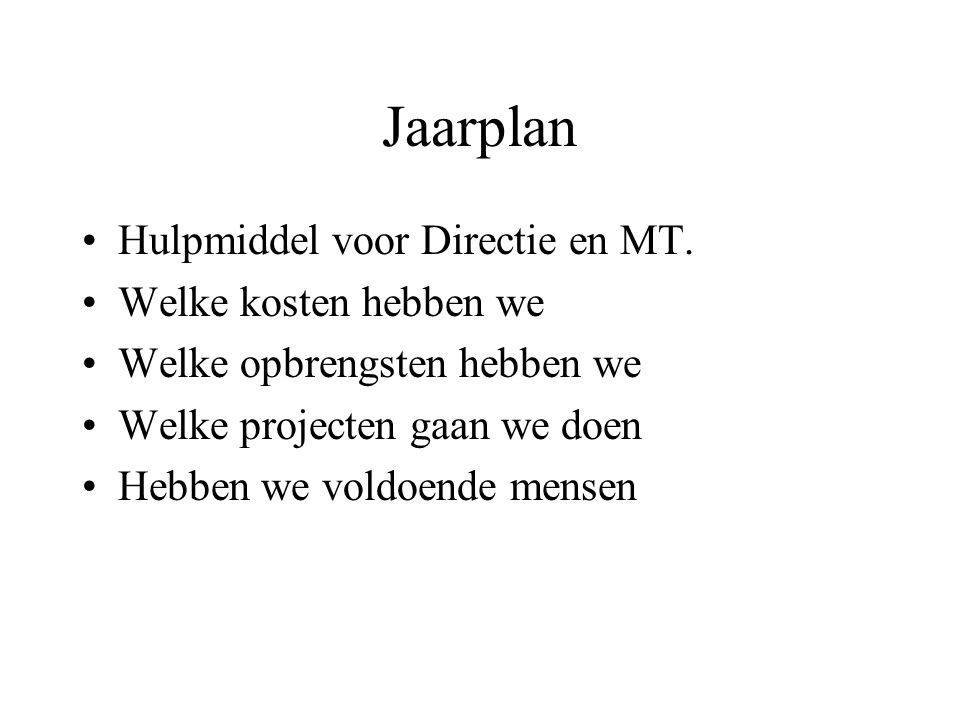 Jaarplan Hulpmiddel voor Directie en MT. Welke kosten hebben we