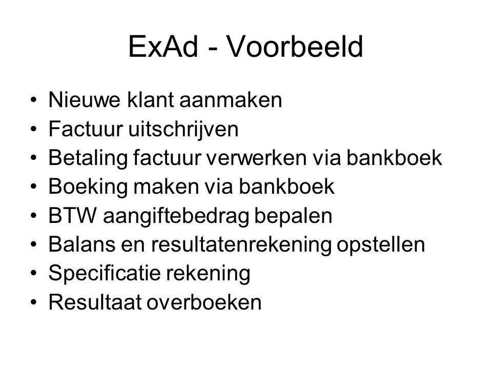 ExAd - Voorbeeld Nieuwe klant aanmaken Factuur uitschrijven