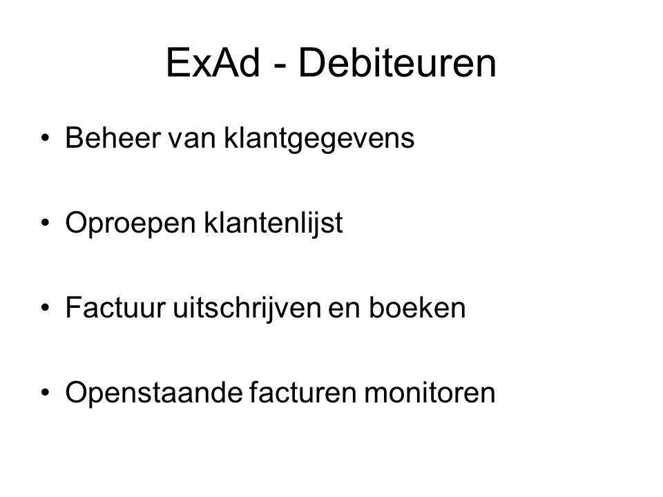 ExAd - Debiteuren Beheer van klantgegevens Oproepen klantenlijst