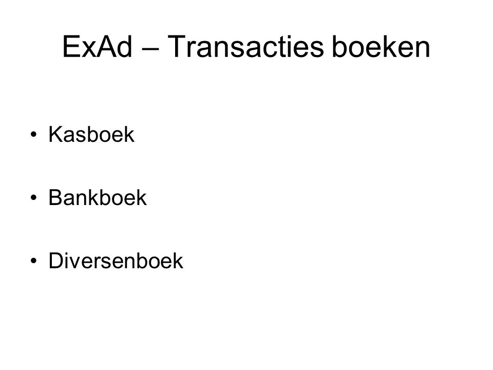 ExAd – Transacties boeken