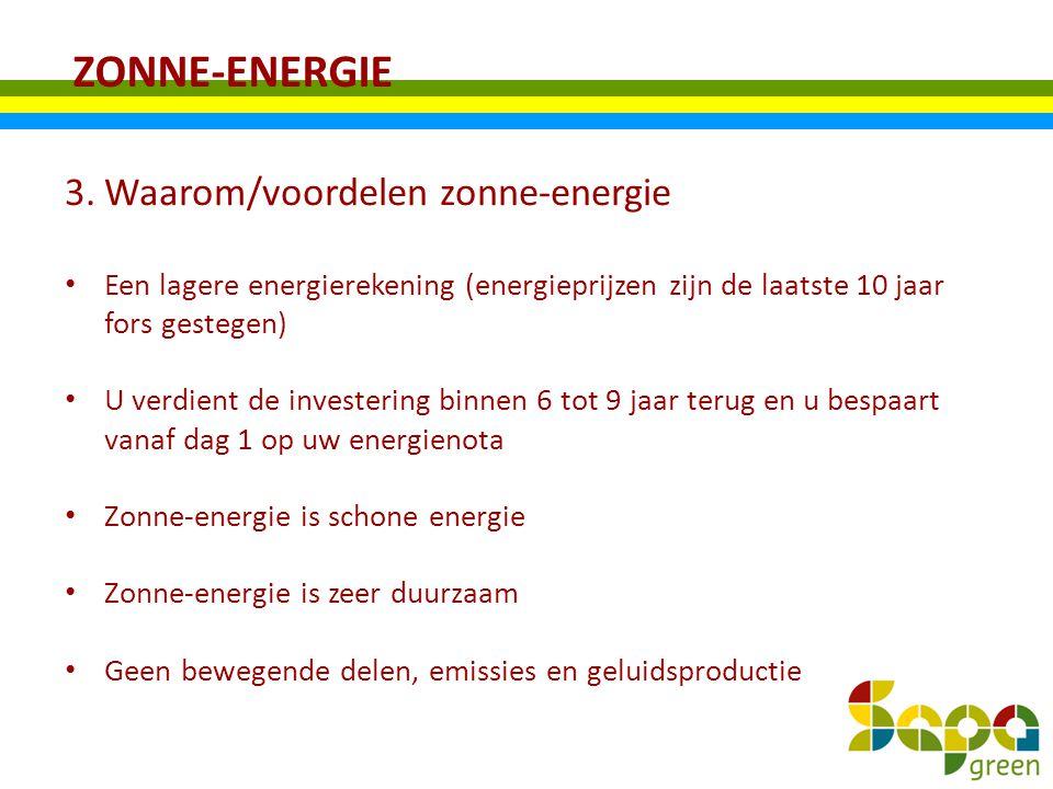 ZONNE-ENERGIE Waarom/voordelen zonne-energie