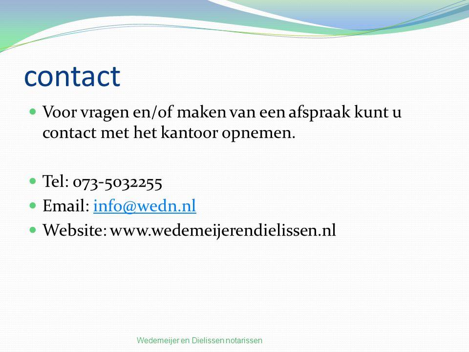 contact Voor vragen en/of maken van een afspraak kunt u contact met het kantoor opnemen. Tel: 073-5032255.