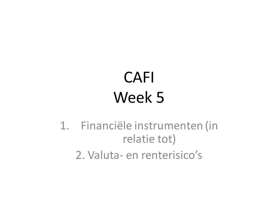 Financiële instrumenten (in relatie tot) 2. Valuta- en renterisico's