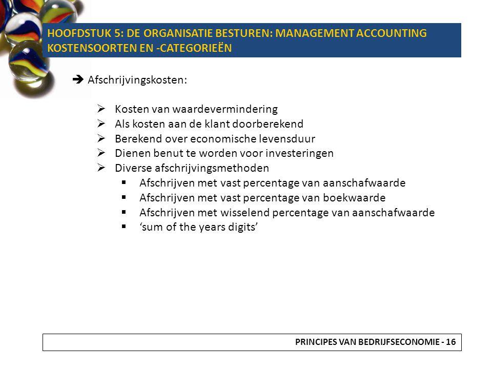 HOOFDSTUK 5: DE ORGANISATIE BESTUREN: MANAGEMENT ACCOUNTING