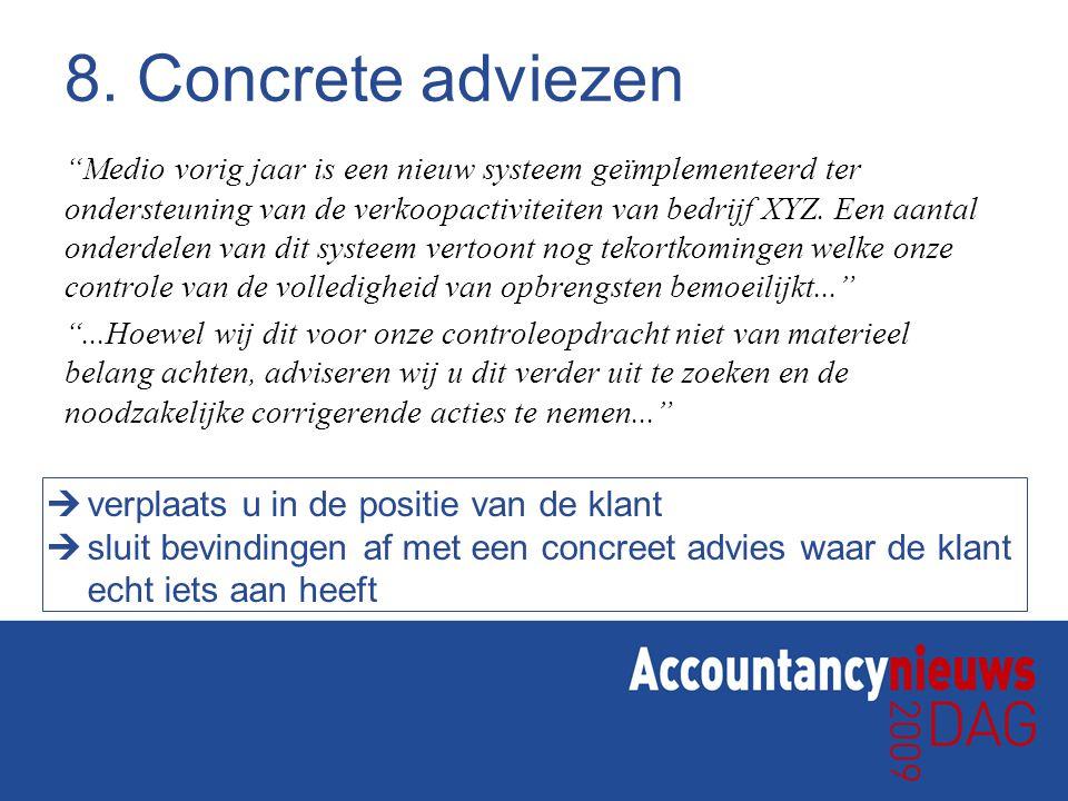 8. Concrete adviezen verplaats u in de positie van de klant