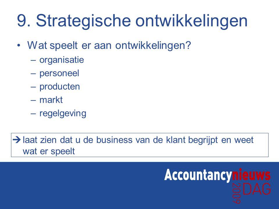 9. Strategische ontwikkelingen