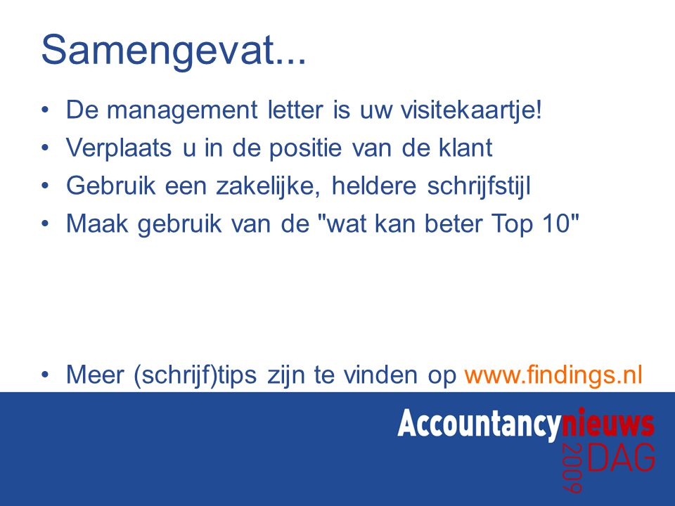 Samengevat... De management letter is uw visitekaartje!