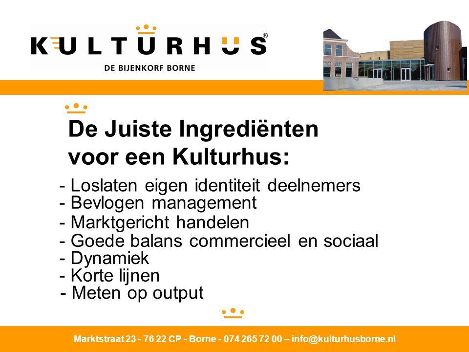 De Juiste Ingrediënten voor een Kulturhus: