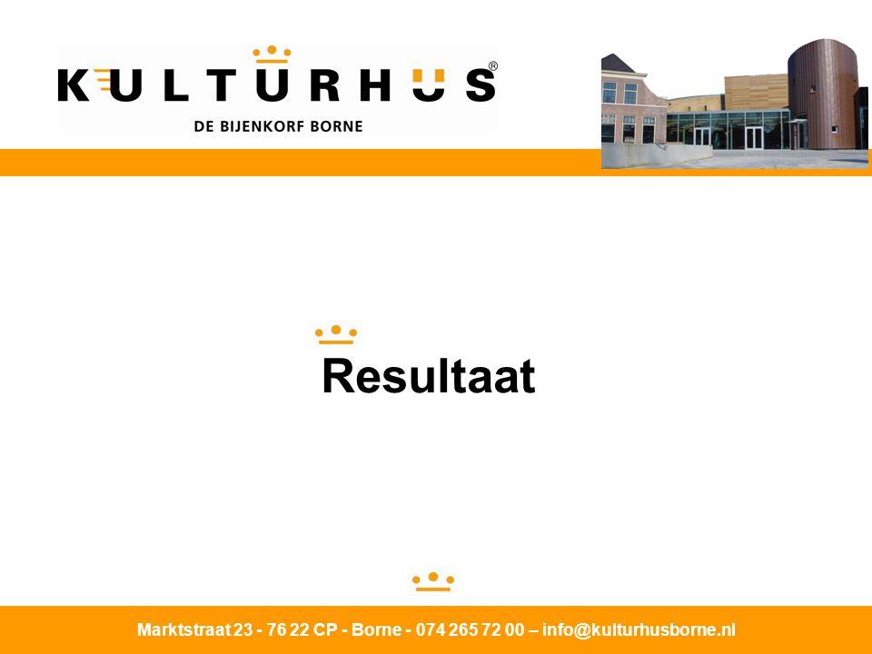 Resultaat Marktstraat 23 - 76 22 CP - Borne - 074 265 72 00 – info@kulturhusborne.nl