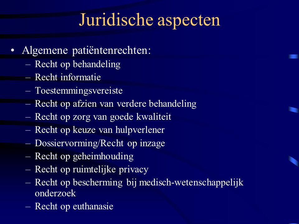 Juridische aspecten Algemene patiëntenrechten: Recht op behandeling
