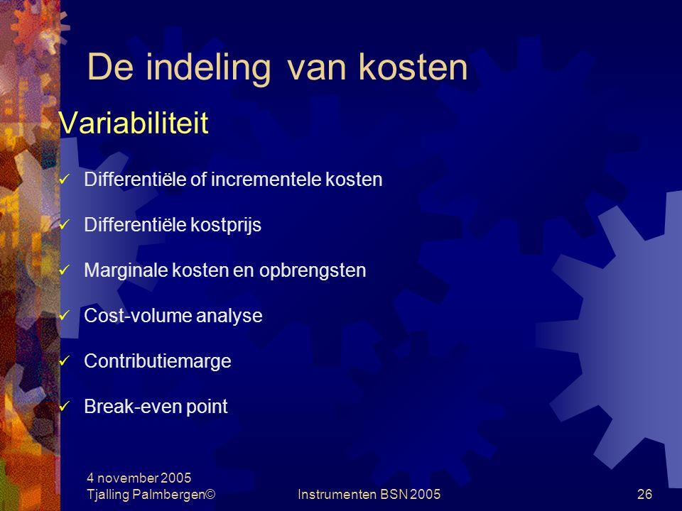 De indeling van kosten Variabiliteit