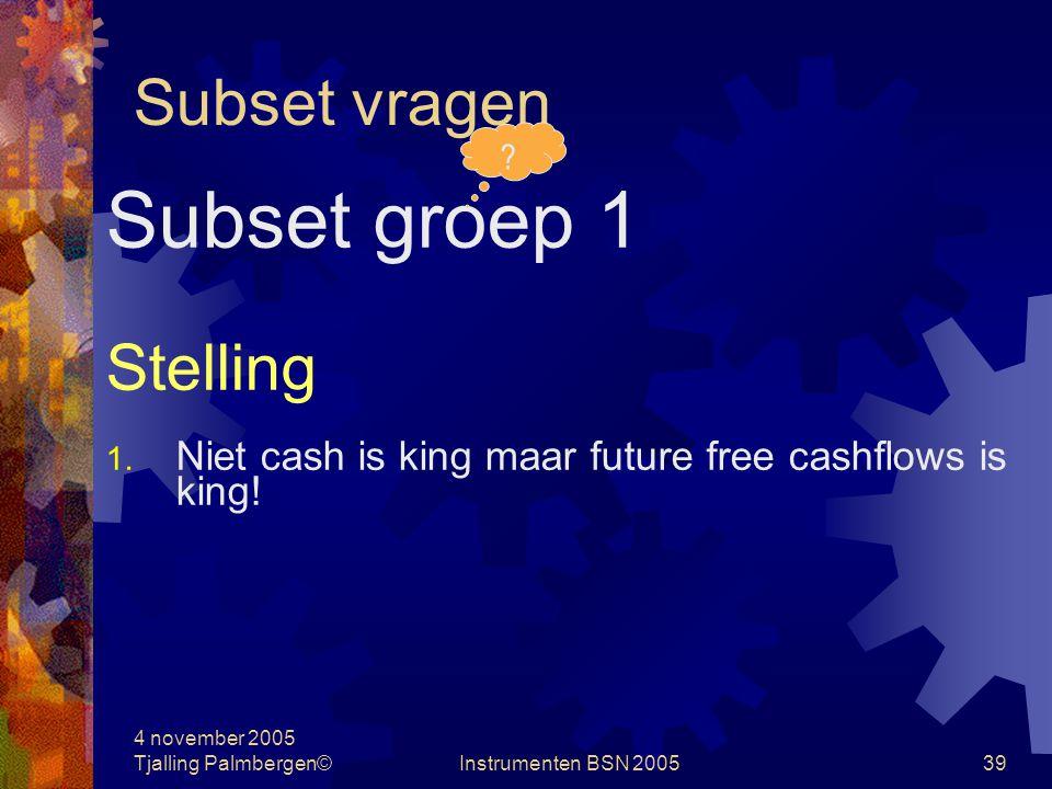 Subset groep 1 Subset vragen Stelling