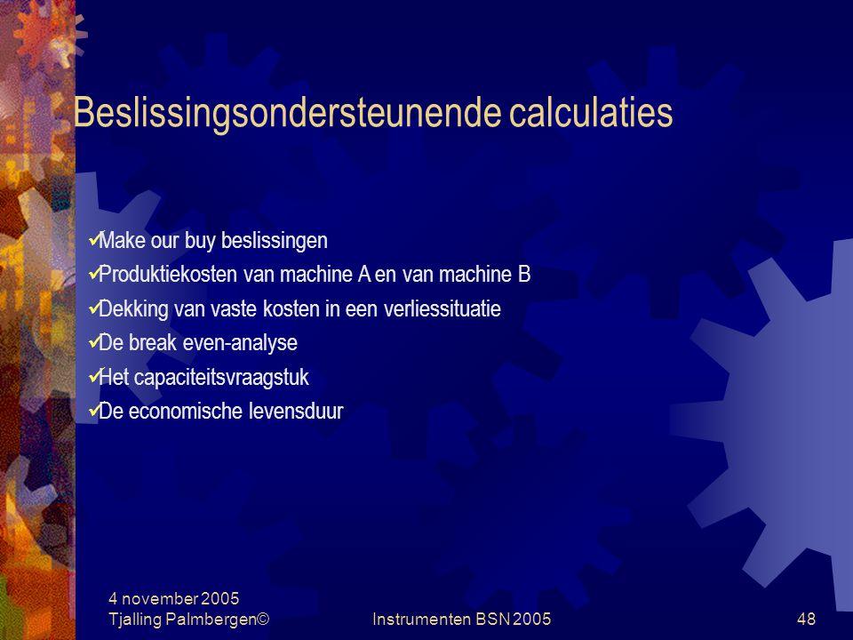 Beslissingsondersteunende calculaties