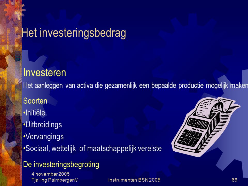 Het investeringsbedrag