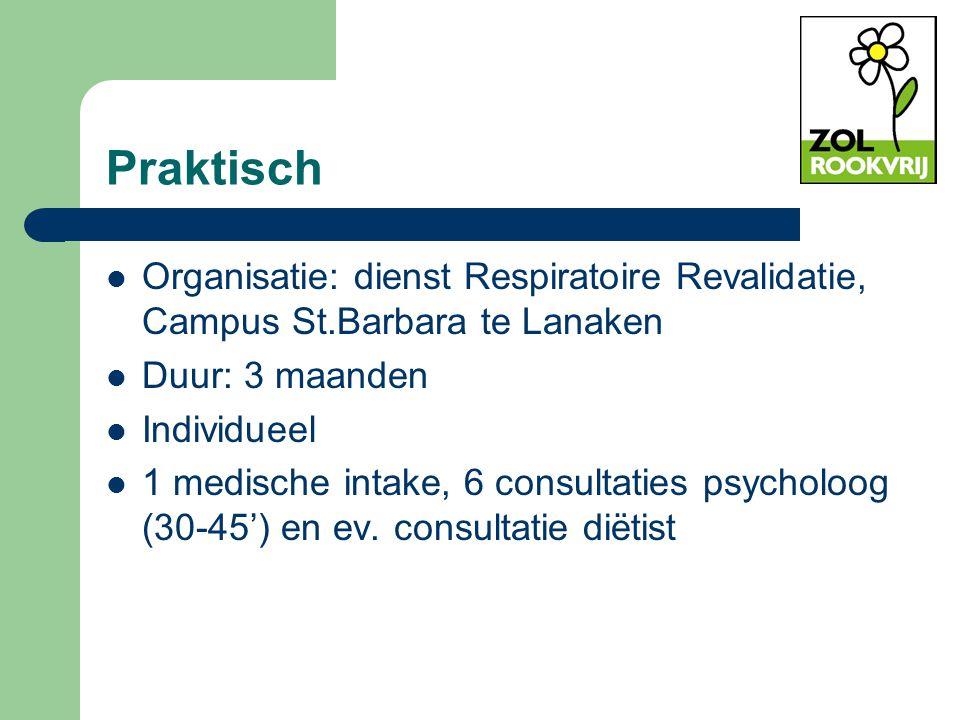 Praktisch Organisatie: dienst Respiratoire Revalidatie, Campus St.Barbara te Lanaken. Duur: 3 maanden.