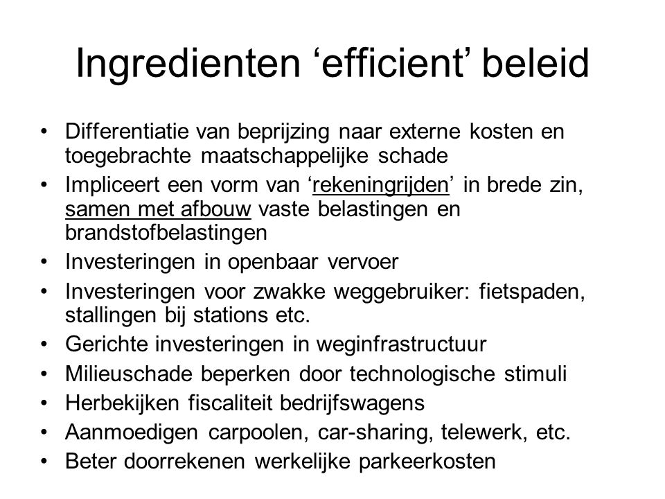Ingredienten 'efficient' beleid