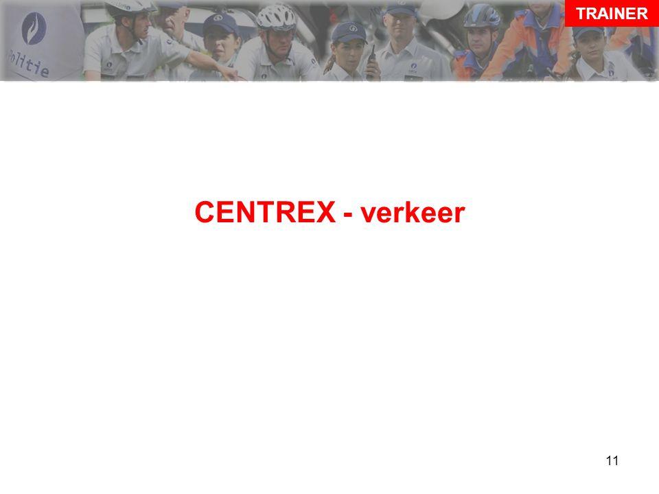 TRAINER CENTREX - verkeer