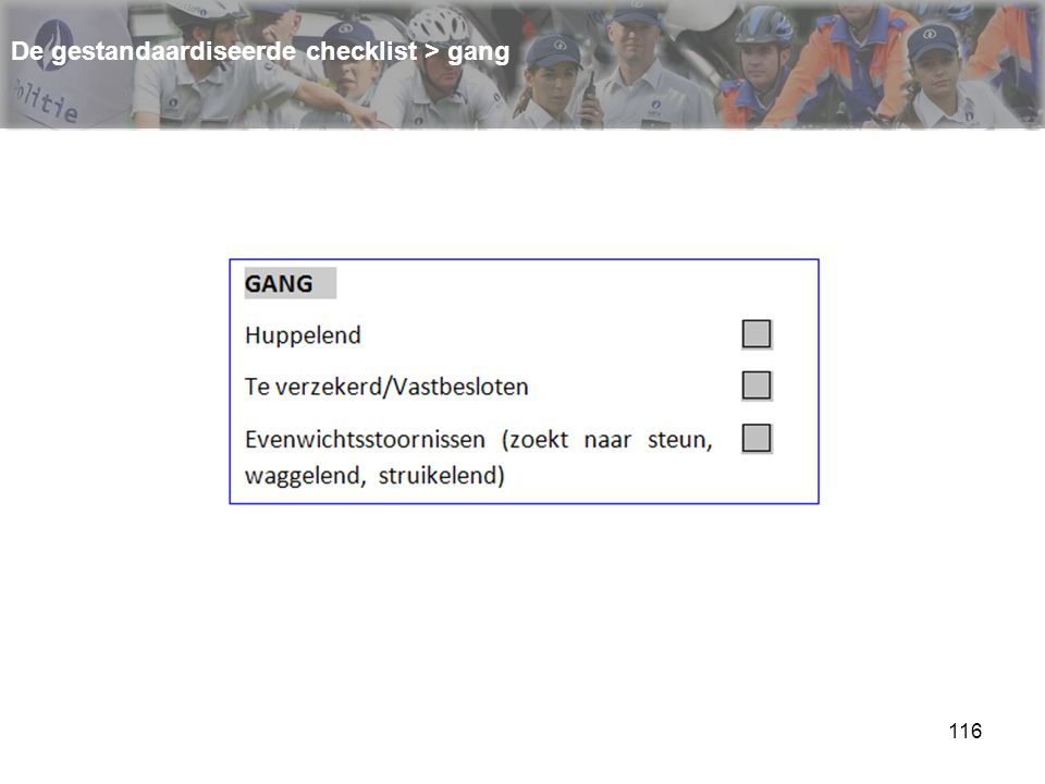 De gestandaardiseerde checklist > gang