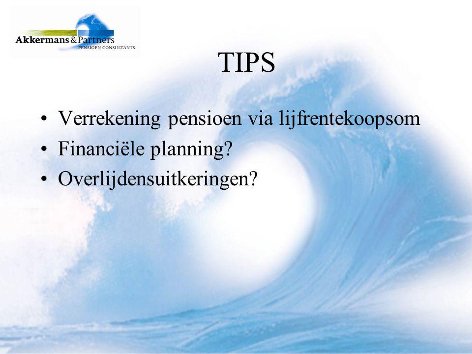 TIPS Verrekening pensioen via lijfrentekoopsom Financiële planning