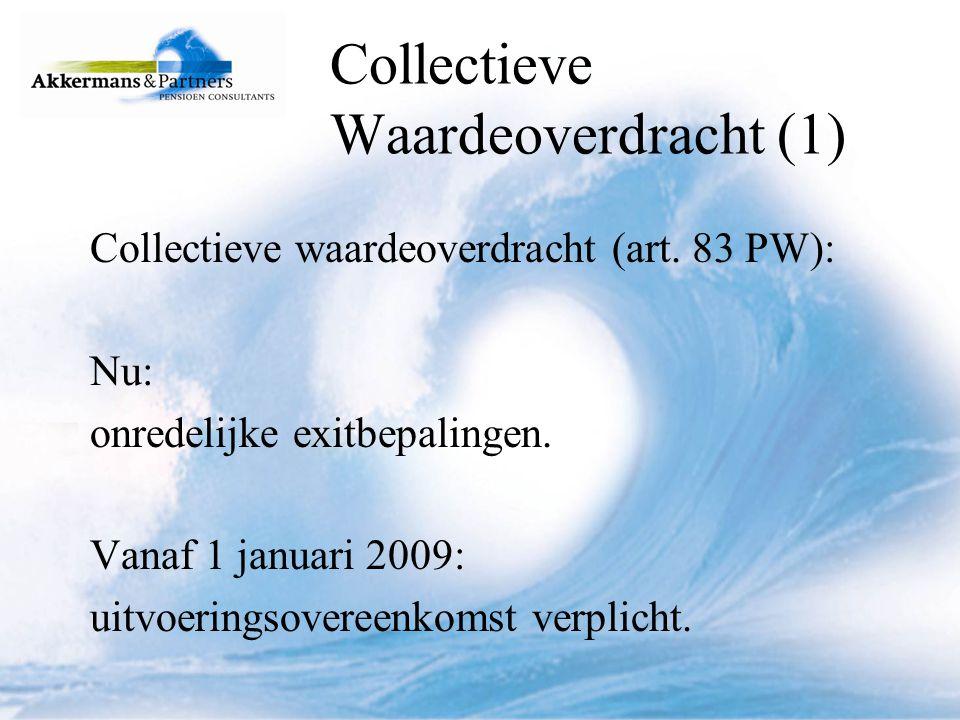 Collectieve Waardeoverdracht (1)