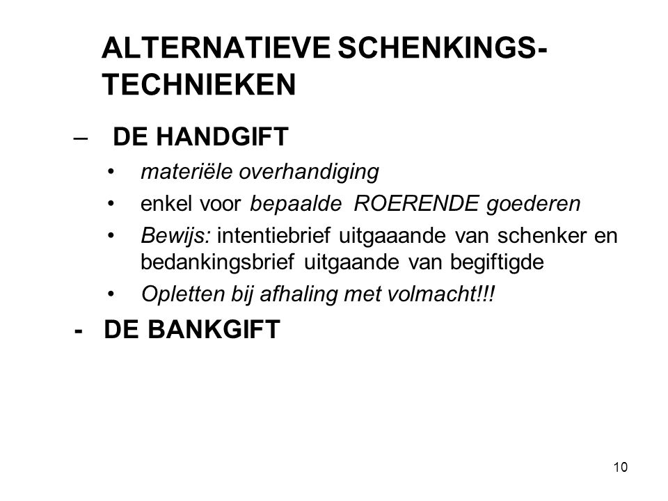 ALTERNATIEVE SCHENKINGS-TECHNIEKEN