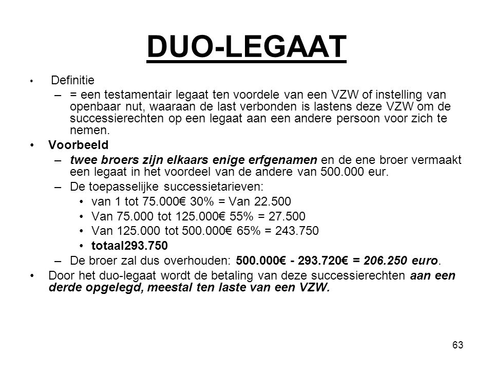 DUO-LEGAAT Definitie.