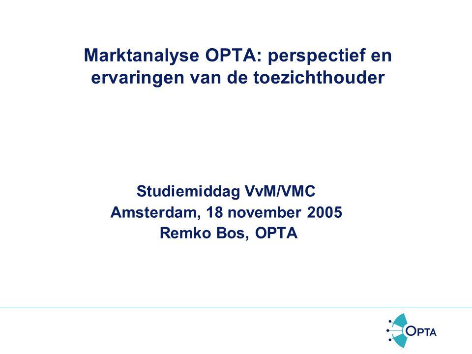Marktanalyse OPTA: perspectief en ervaringen van de toezichthouder