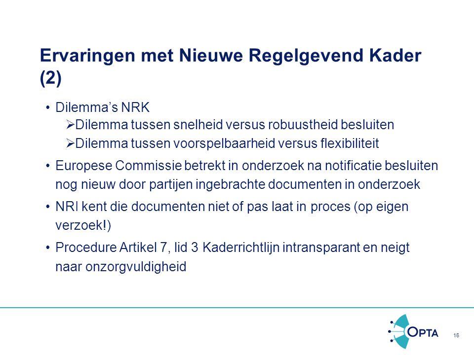 Ervaringen met Nieuwe Regelgevend Kader (2)