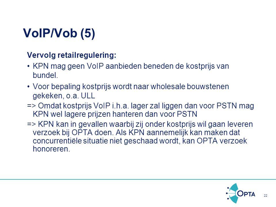 VoIP/Vob (5) Vervolg retailregulering: