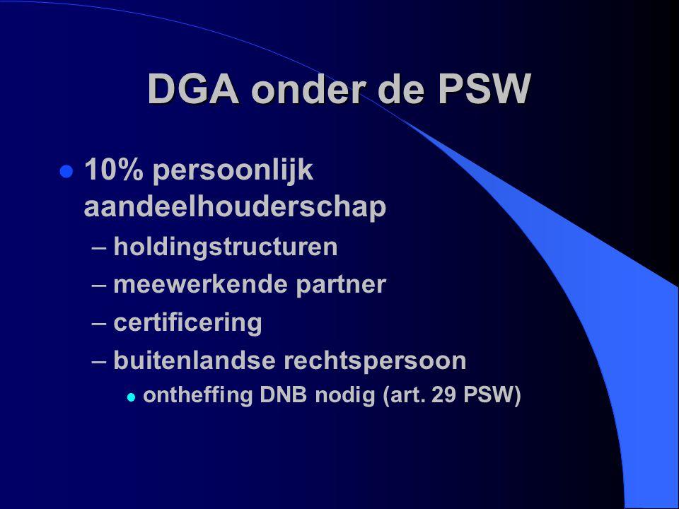 DGA onder de PSW 10% persoonlijk aandeelhouderschap holdingstructuren