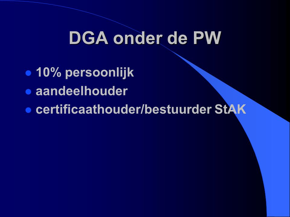 DGA onder de PW 10% persoonlijk aandeelhouder