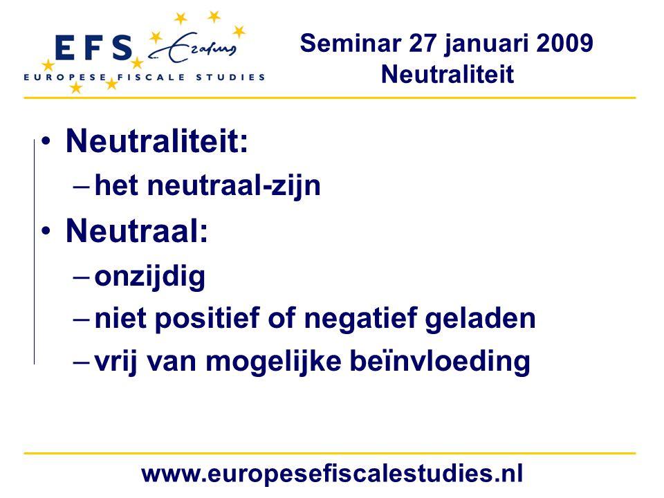 Neutraliteit: Neutraal: het neutraal-zijn onzijdig