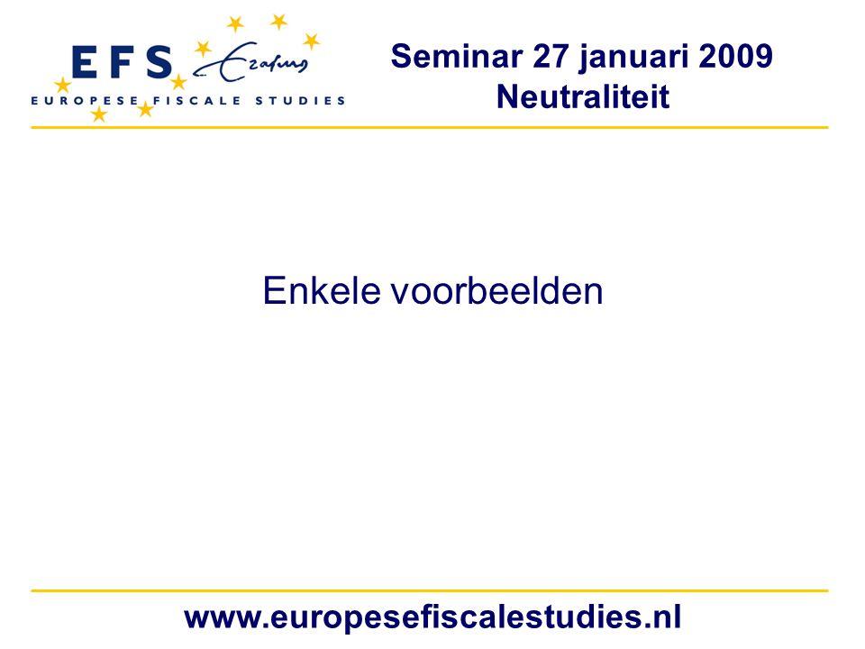 Enkele voorbeelden www.europesefiscalestudies.nl