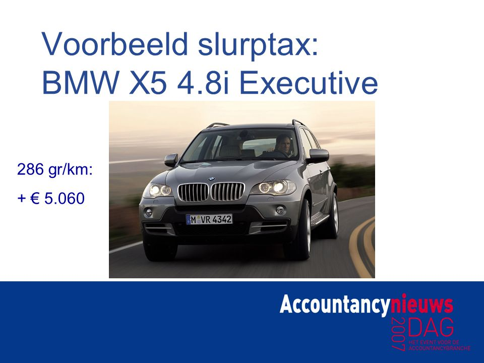 Voorbeeld slurptax: BMW X5 4.8i Executive