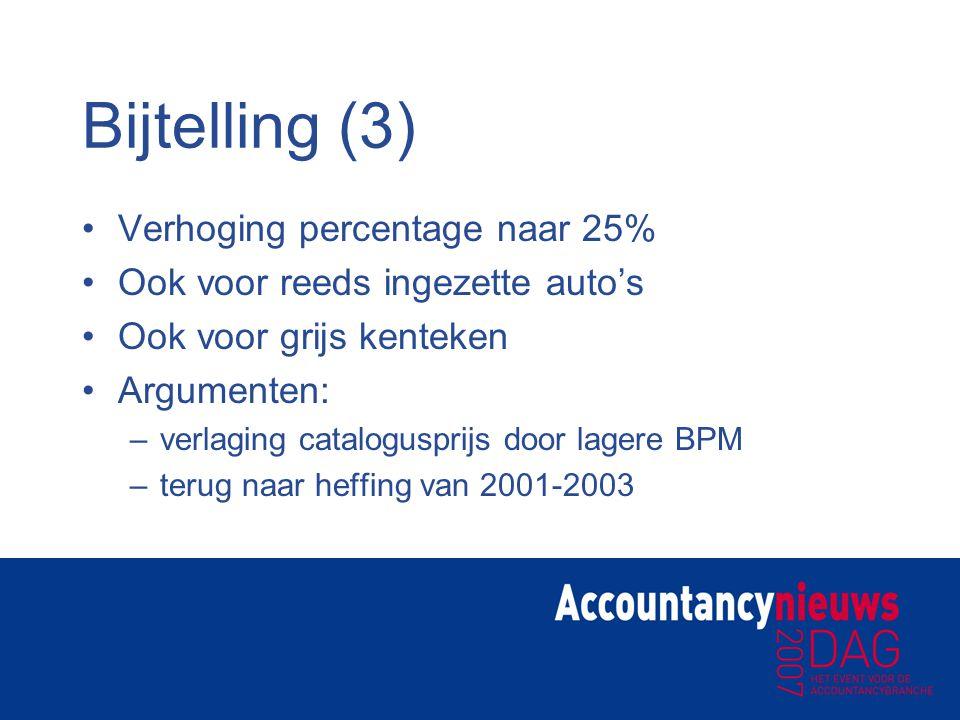 Bijtelling (3) Verhoging percentage naar 25%